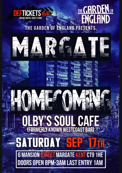 Garden of England presents the Margate Homecoming!