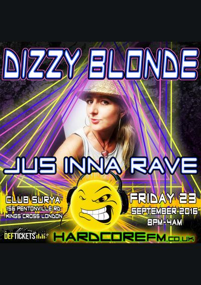 Hardcore Fm Jus Inna Rave Sept Session DIZZY BLONDE & FAT CONTROLLER