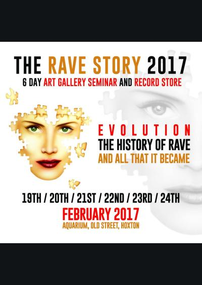 THE RAVE STORY 2017 EVOLUTION - THE HISTORY OF RAVE AND ALL THAT IT BECAME.
