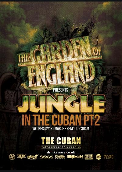 Garden of England presents Jungle in the Cuban pt2