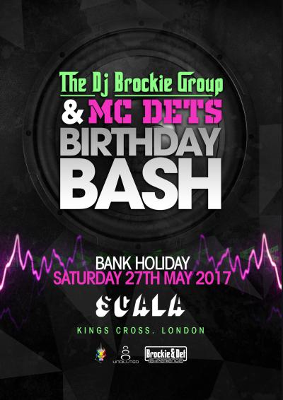 The Dj Brockie Group & Mc Det's Birthday Bash! Poster