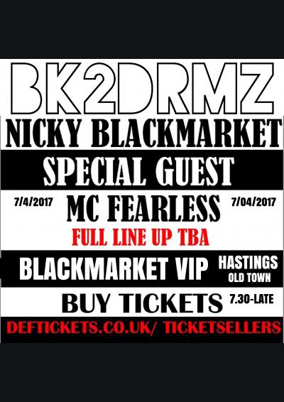 Bk2Drumz Spring Break Nicky Blackmarket / MC Fearless/ Special Guests  Poster