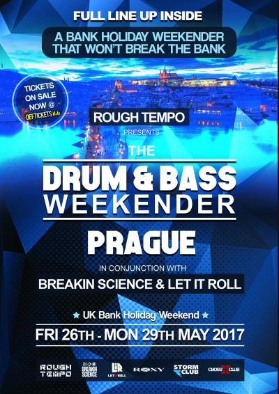 ROUGH TEMPO presents THE D&B WEEKENDER - PRAGUE Poster