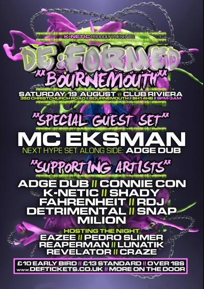 De:Formed Promotions Presents EKSMAN
