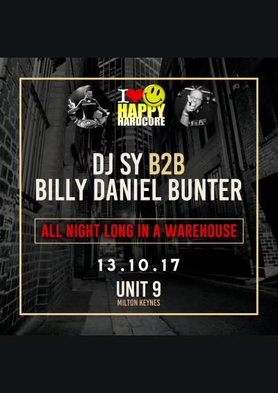I Love Happy Hardcore Presents DJ Sy B2B Billy Daniel Bunter Poster
