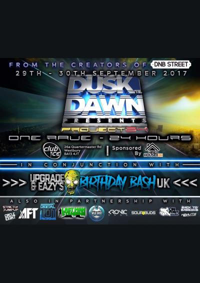 Dusk Til Dawn-Project24# Ft. Upgrade & Eazy UK Bday Bash