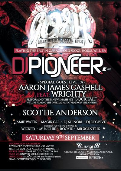 GOSH Sat 9th Sept @ Rumour Nightclub Bromley