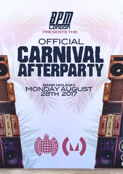 BPM Official Carnival After Party, Ministry of Sound