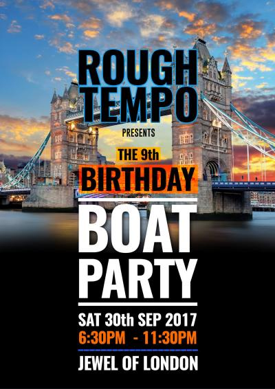 Rough Tempo Presents - The 9th Birthday Boat Party