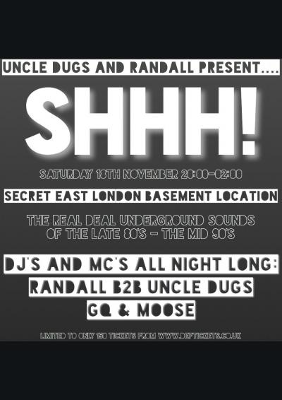 Uncle Dugs and Randall present Shhh! Poster
