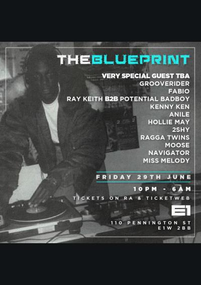 Blueprint w/ Secret Guest, Fabio, Grooverider, Kenny Ken, Ray Keith, Potential Badboy & more