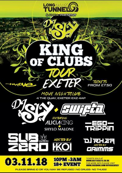 Long Dark Tunnel Presents Dj Sly- King Of The Clubs Tour 2018!
