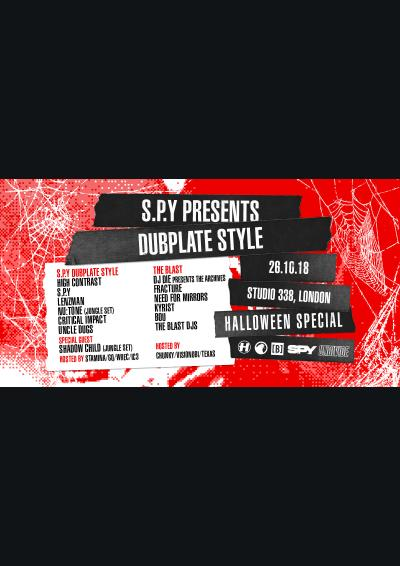 S.P.Y presents Dubplate Style: Halloween Special Poster