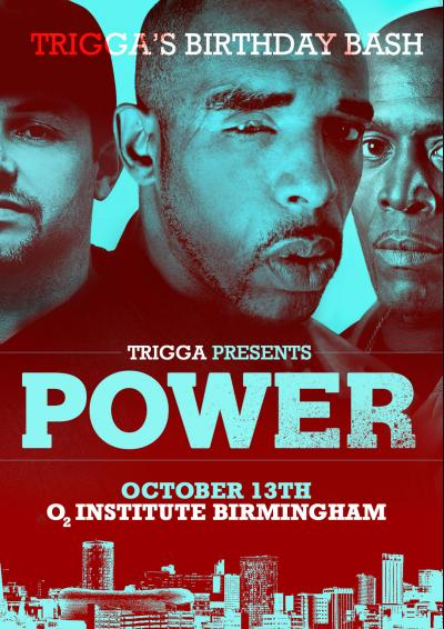 MC Triggas Birthday Bash • Trigga presents POWER