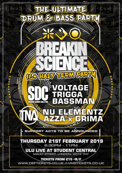 BREAKIN SCIENCE 16+  HALF TERM PARTY - LONDON
