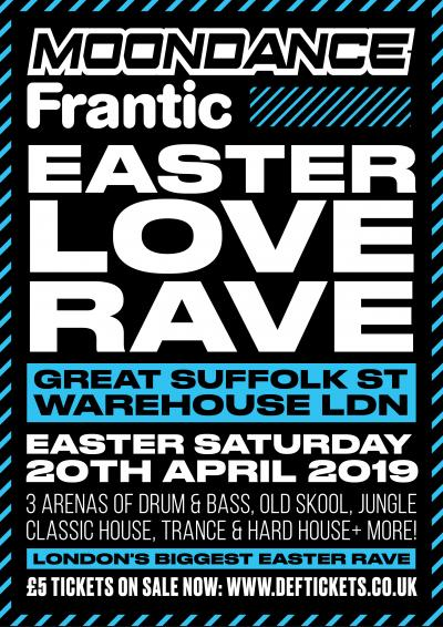 Moondance & Frantic present Easter Love Rave