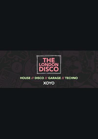 The London Disco at XOYO