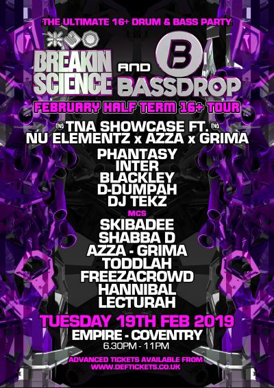 BREAKIN SCIENCE & BASSDROP : 16+ HALF TERM PARTY - COVENTRY Poster