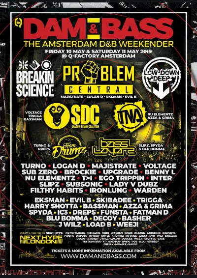BREAKIN SCIENCE & LOW DOWN DEEP present DAM & BASS AMSTERDAM D&B WEEKENDER 2019