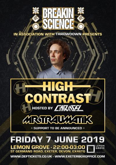 BREAKIN SCIENCE PRESENTS HIGH CONTRAST & TRAUMATIK (EXETER) Poster