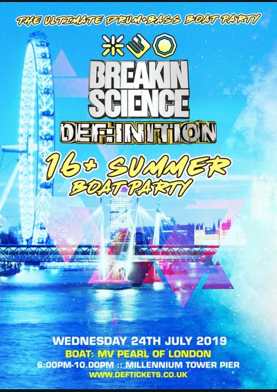 BREAKIN SCIENCE & DEF:INITION 16+ SUMMER BOAT PARTY