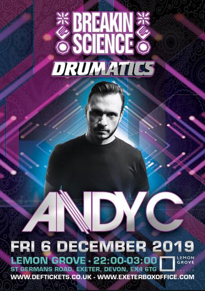 BREAKIN SCIENCE & DRUMATICS present ANDY C (EXETER) Poster