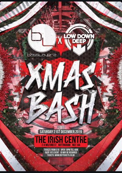 BassLayerz x Low Down Deep Xmas Bash 2019