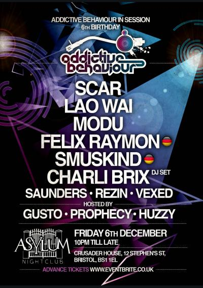 Addictive Behaviour In Session - 6th Birthday - Asylum, Bristol