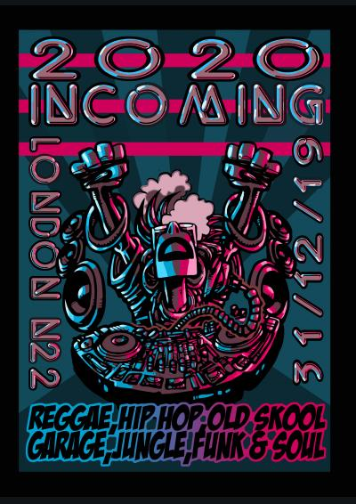 20 20 Incoming with Rodney P and Skitz - NYE Poster