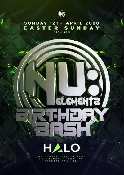 Nu Elementz Birthday Bash 2020 ( Easter bank Holiday)  Poster